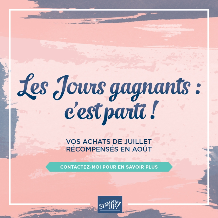 Les Jours Gagnants - Stampin' Up !